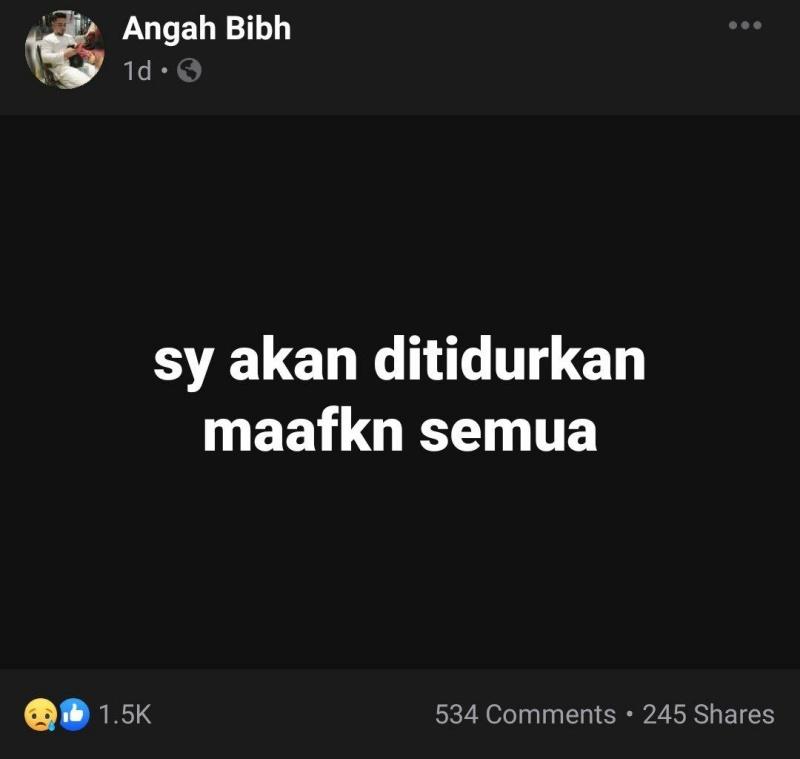 4 jam selepas 'update' status terakhir, Angah pergi selama-lamanya